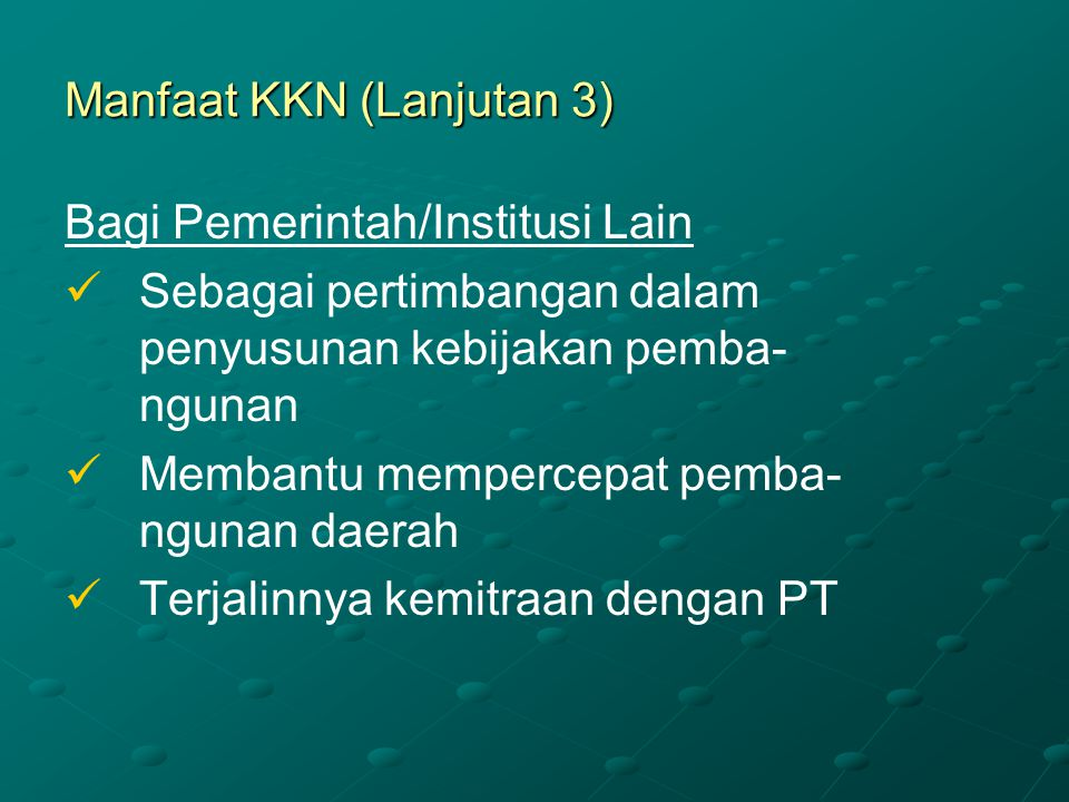 Manfaat KKN (Lanjutan 3)