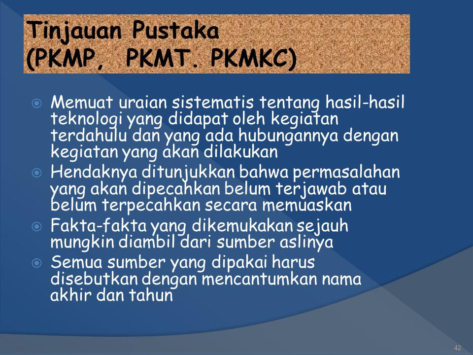 Tinjauan Pustaka (PKMP, PKMT. PKMKC)