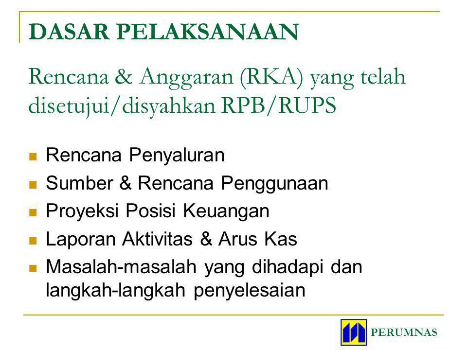 Rencana & Anggaran (RKA) yang telah disetujui/disyahkan RPB/RUPS