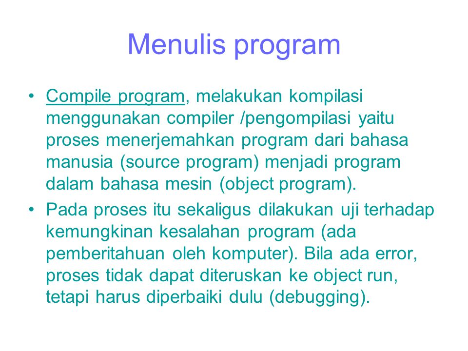 Menulis program
