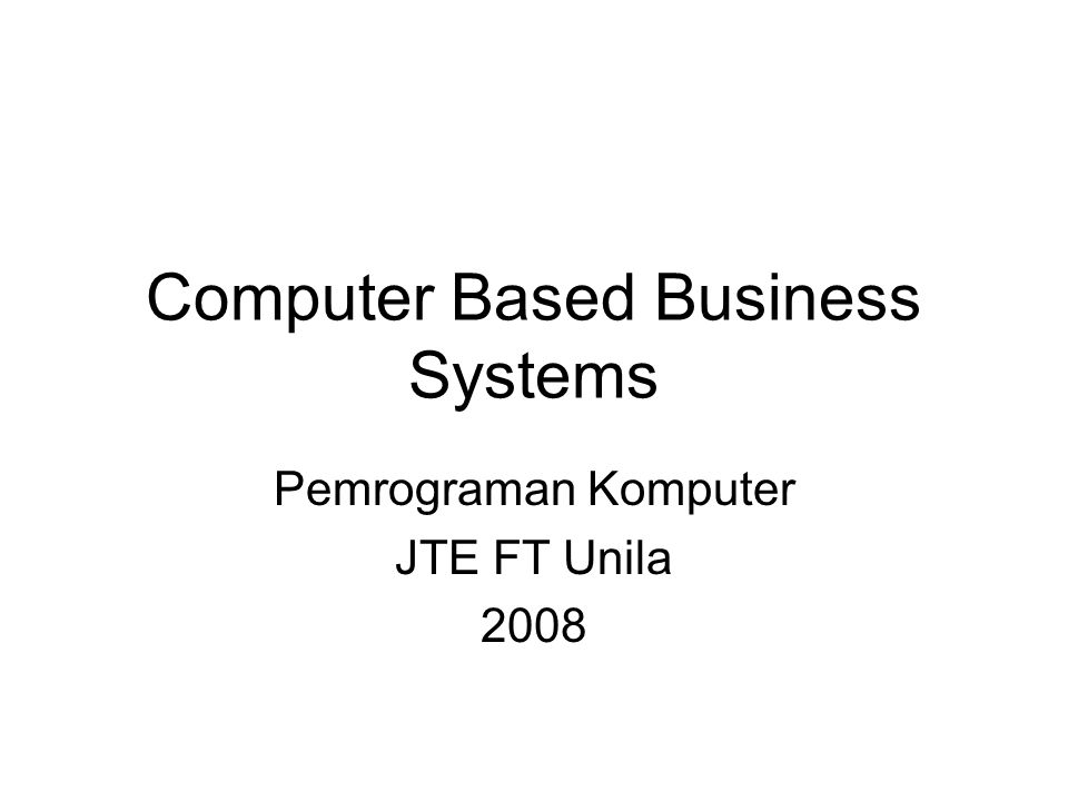 Computer Based Business Systems