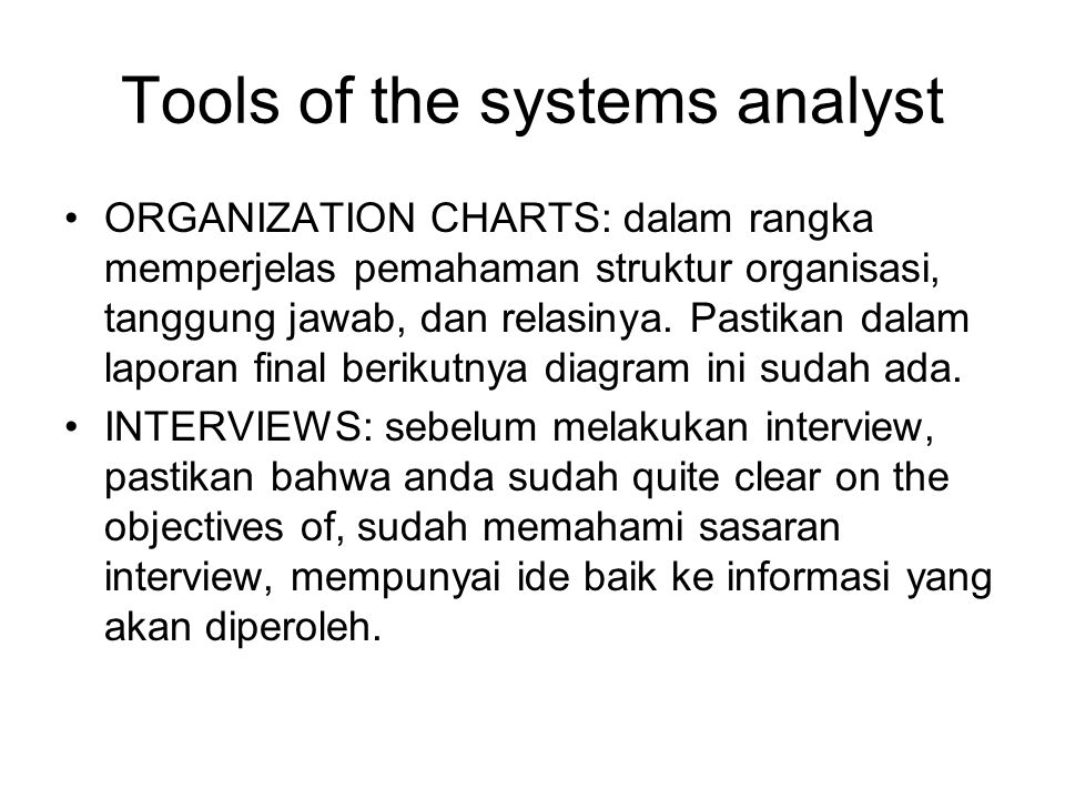 Tools of the systems analyst