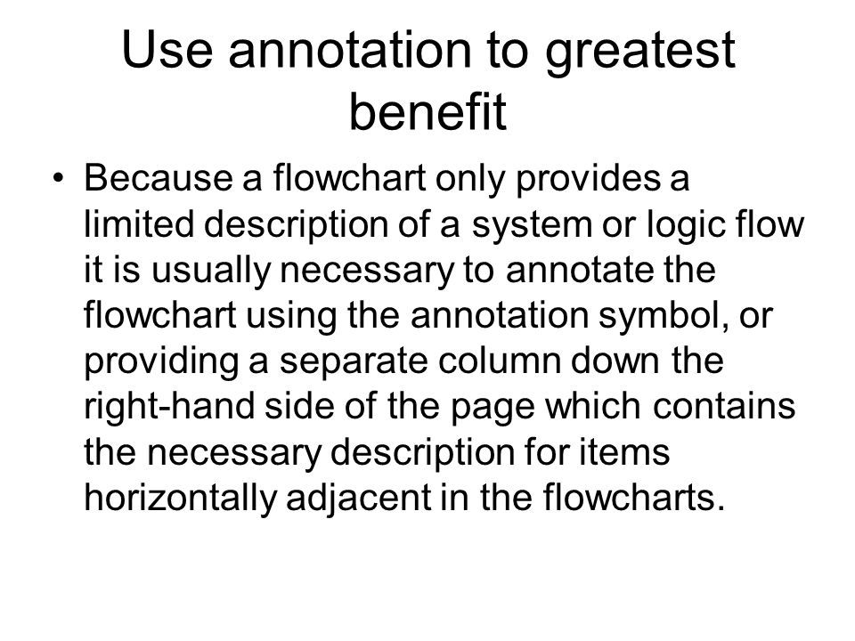 Use annotation to greatest benefit