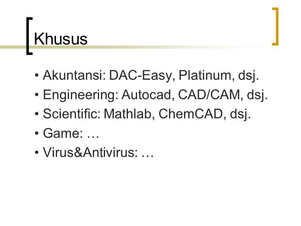 Khusus • Akuntansi: DAC-Easy, Platinum, dsj.