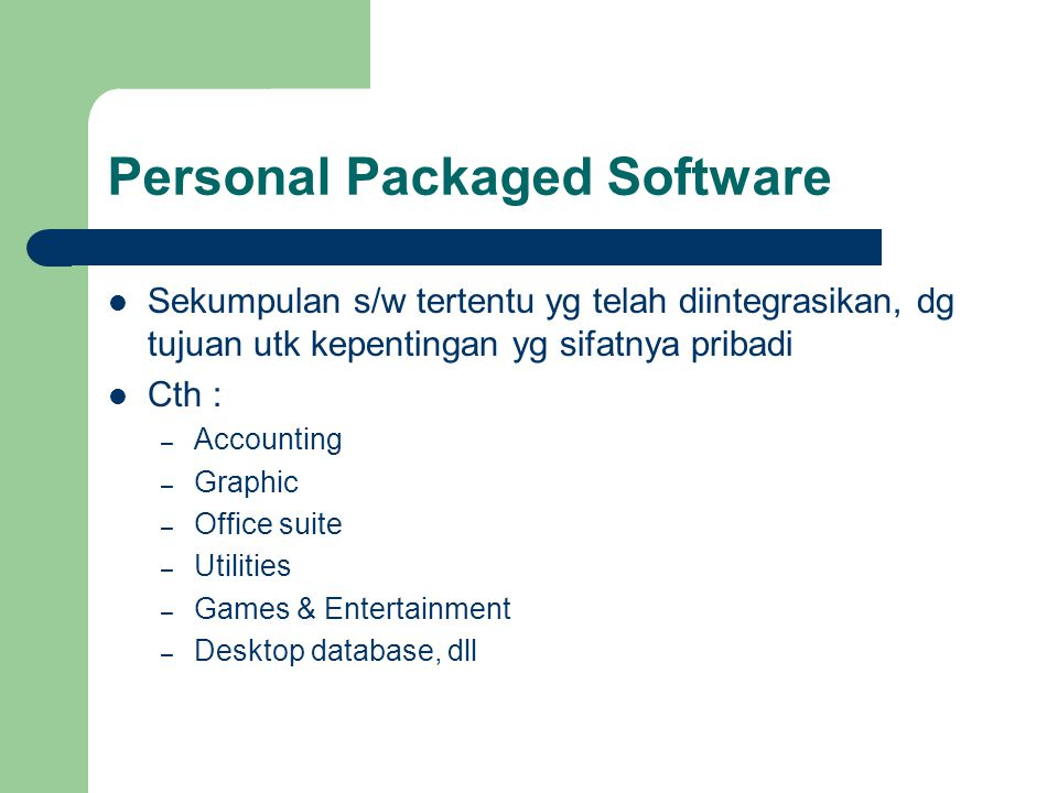 Personal Packaged Software