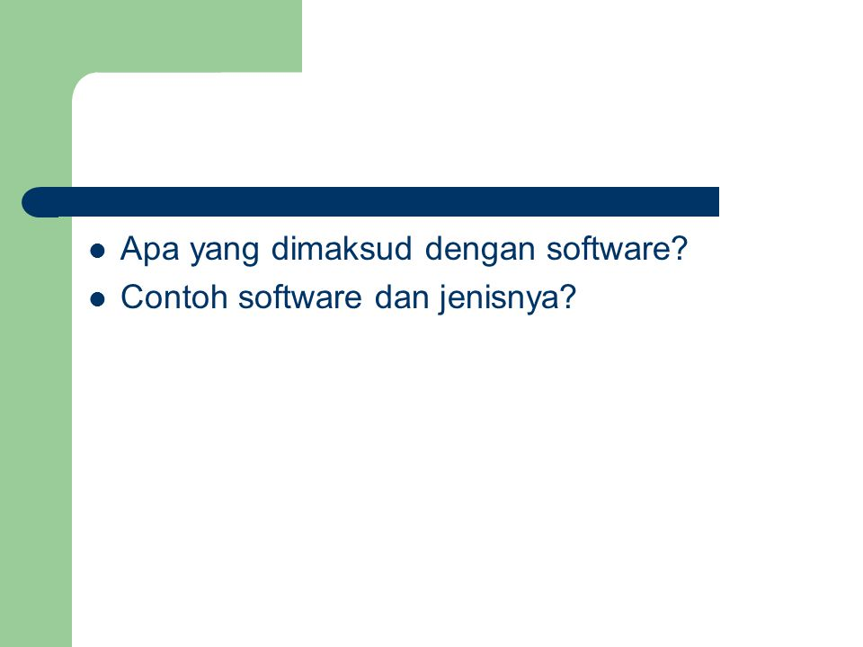 Apa yang dimaksud dengan software