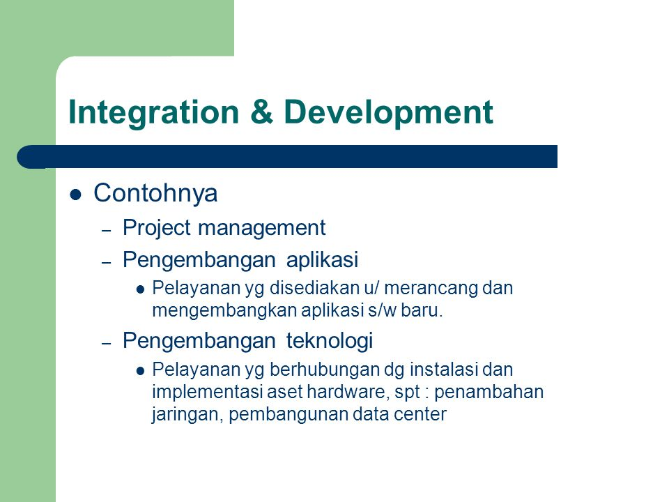 Integration & Development