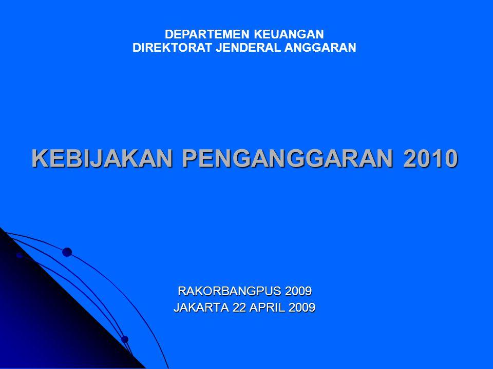 KEBIJAKAN PENGANGGARAN 2010