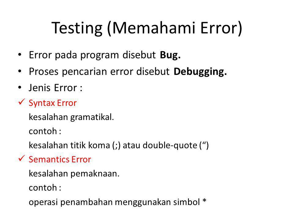 Testing (Memahami Error)