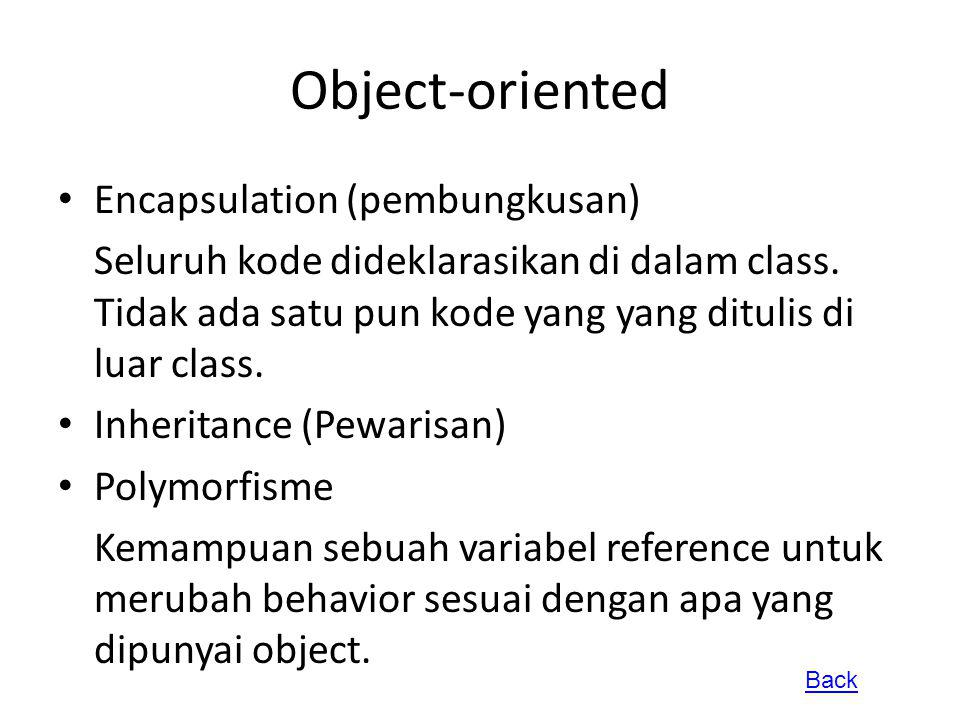 Object-oriented Encapsulation (pembungkusan)
