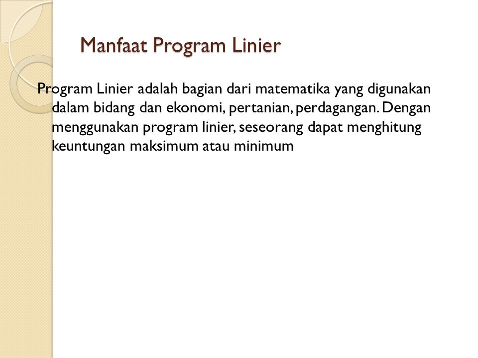 Manfaat Program Linier