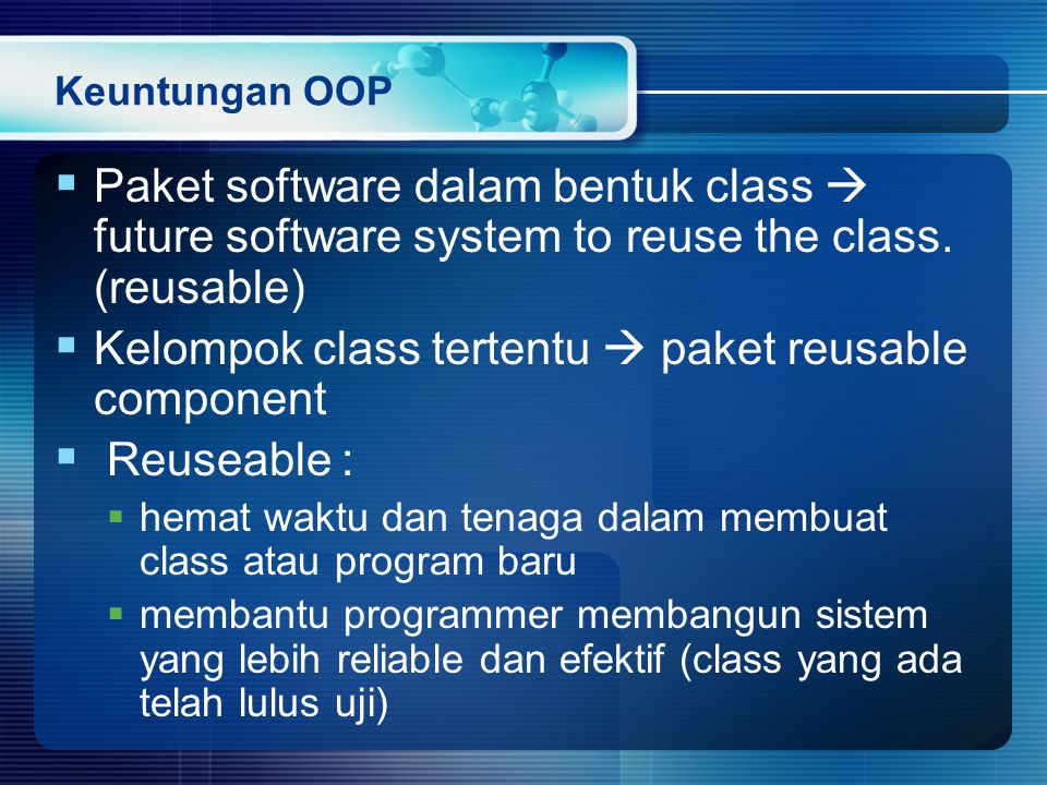 Kelompok class tertentu  paket reusable component Reuseable :