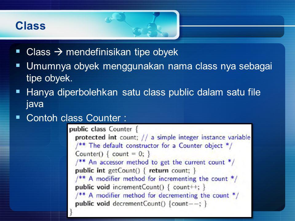 Class Class  mendefinisikan tipe obyek