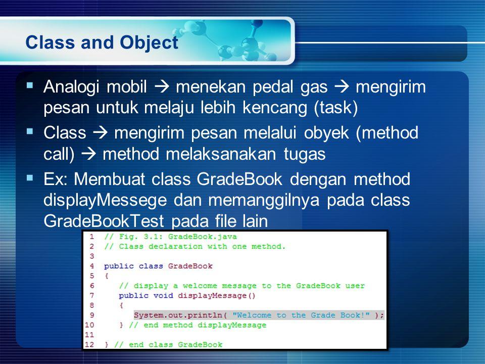 Class and Object Analogi mobil  menekan pedal gas  mengirim pesan untuk melaju lebih kencang (task)