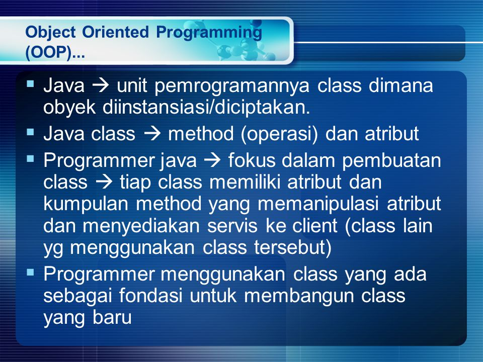 Object Oriented Programming (OOP)...