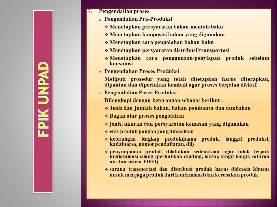 FPIK UNPAD Pengendalian proses Pengendalian Pra-Produksi