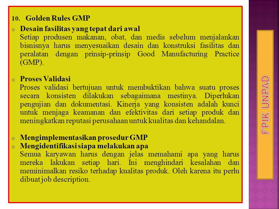 FPIK UNPAD Golden Rules GMP Desain fasilitas yang tepat dari awal