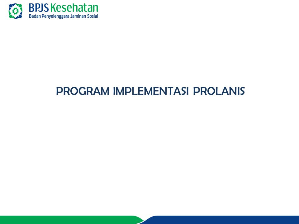 PROGRAM IMPLEMENTASI PROLANIS