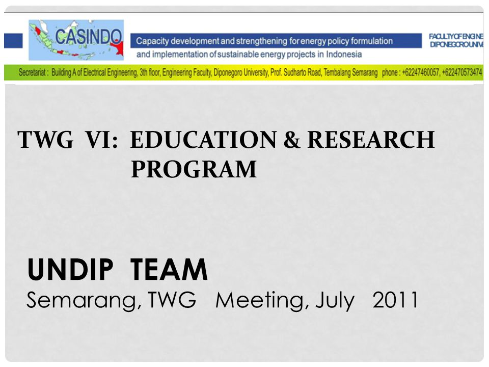 UNDIP TEAM TWG VI: EDUCATION & RESEARCH PROGRAM