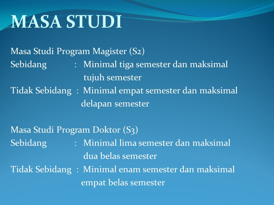 MASA STUDI Masa Studi Program Magister (S2)