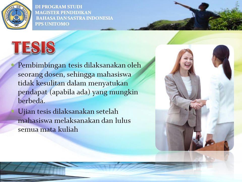 DI PROGRAM STUDI MAGISTER PENDIDIKAN. BAHASA DAN SASTRA INDONESIA. PPS UNITOMO. TESIS.
