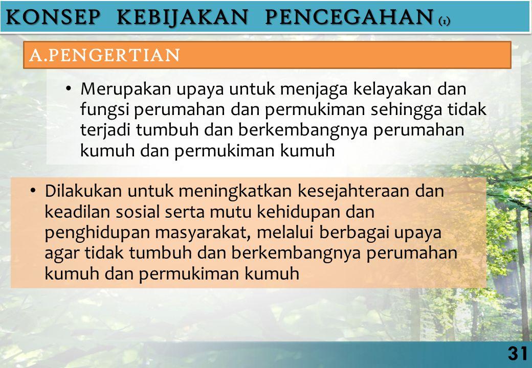 KONSEP KEBIJAKAN PENCEGAHAN (1)