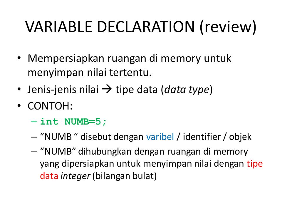VARIABLE DECLARATION (review)