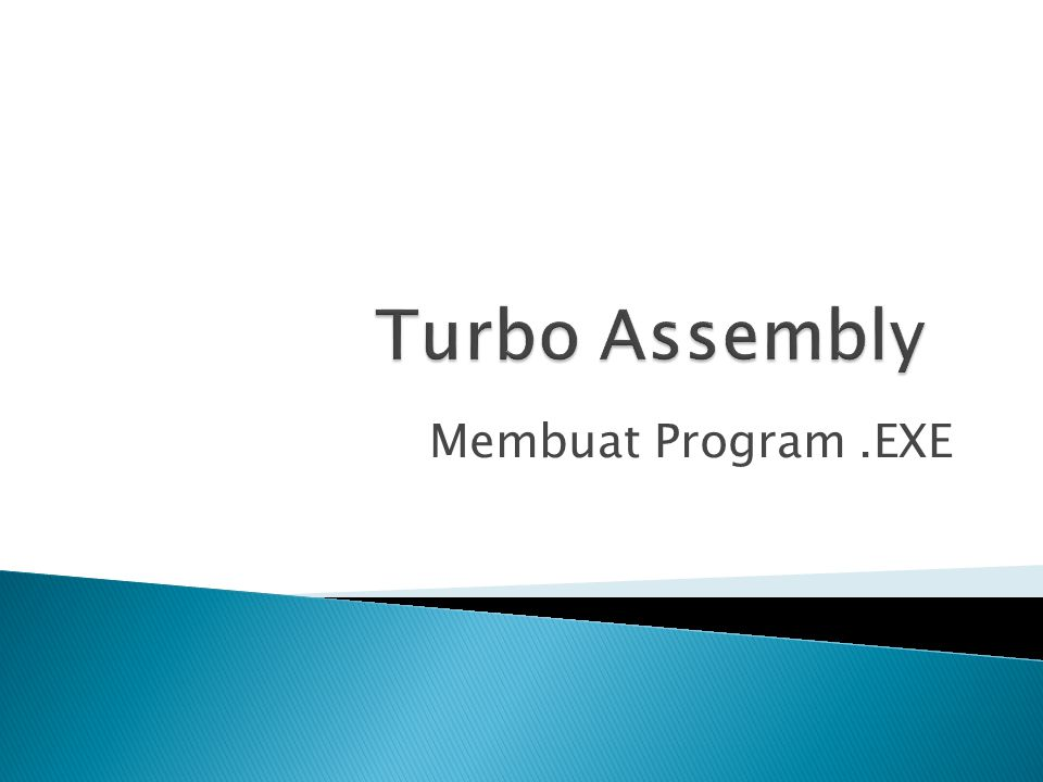 Turbo Assembly Membuat Program .EXE