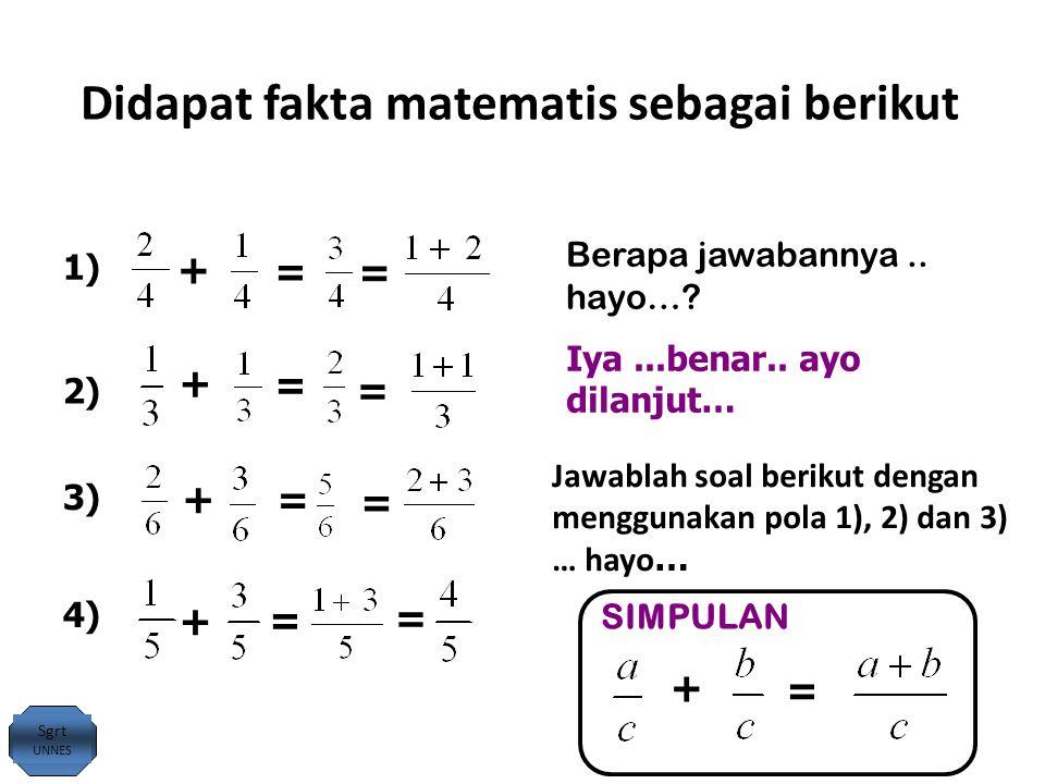 Didapat fakta matematis sebagai berikut