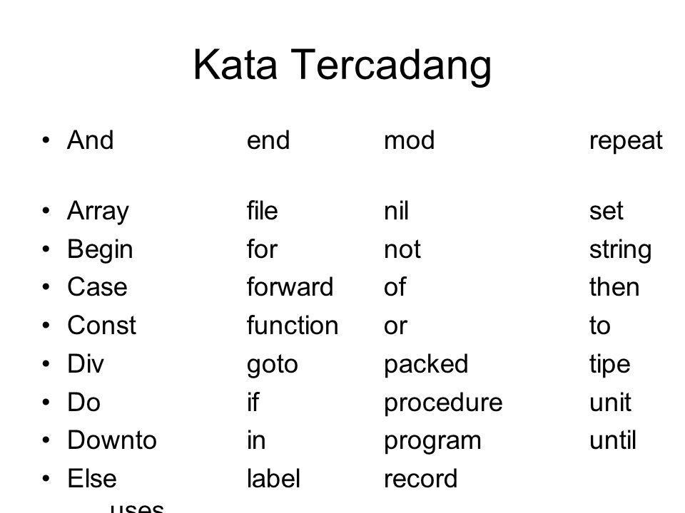 Kata Tercadang And end mod repeat Array file nil set