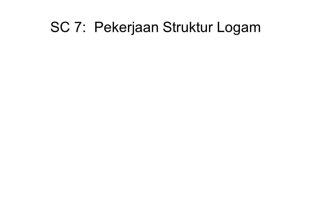 SC 7: Pekerjaan Struktur Logam