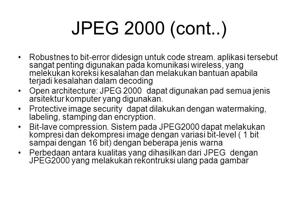JPEG 2000 (cont..)