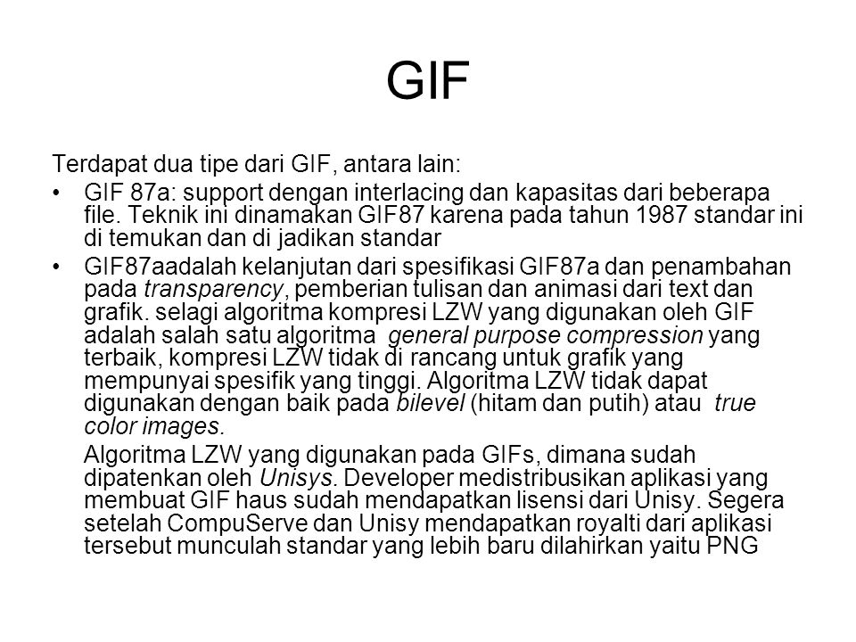 GIF Terdapat dua tipe dari GIF, antara lain: