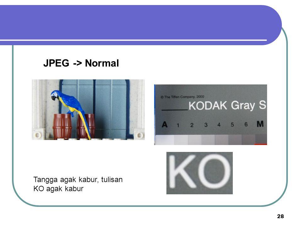 JPEG -> Normal Tangga agak kabur, tulisan KO agak kabur