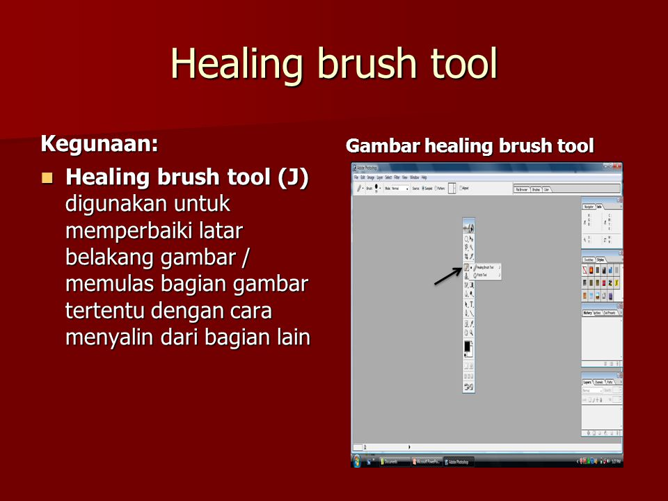 Healing brush tool Kegunaan: