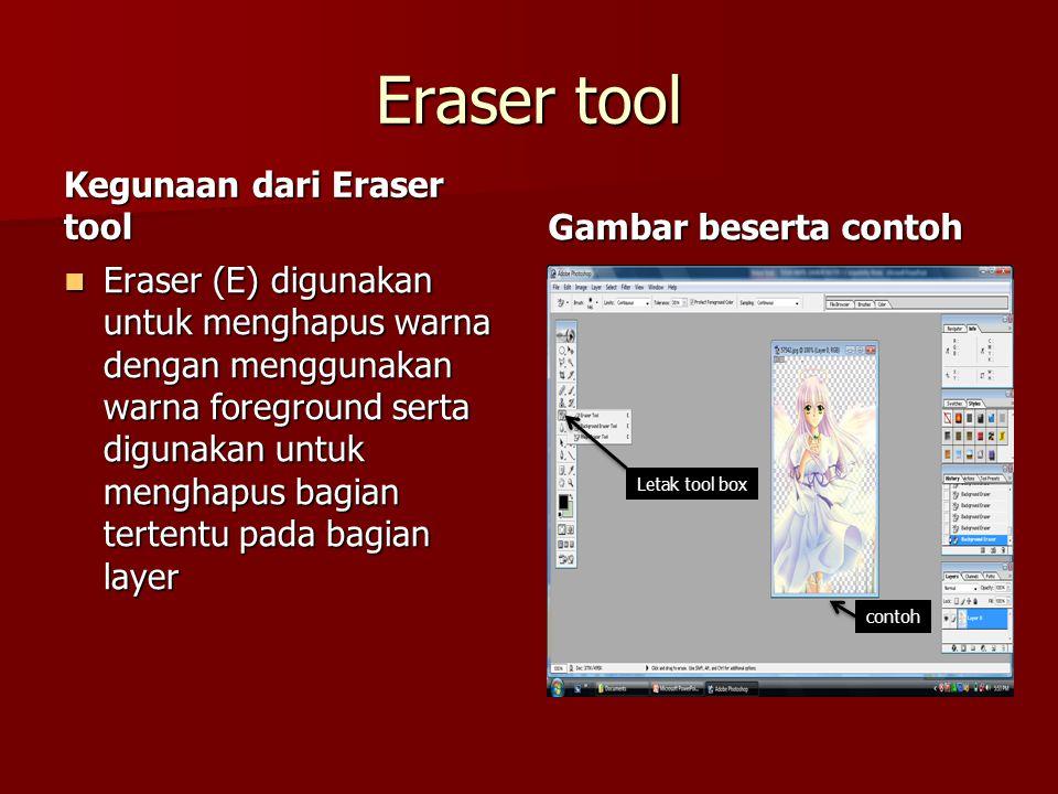 Eraser tool Kegunaan dari Eraser tool Gambar beserta contoh