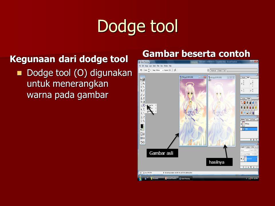 Dodge tool Gambar beserta contoh Kegunaan dari dodge tool