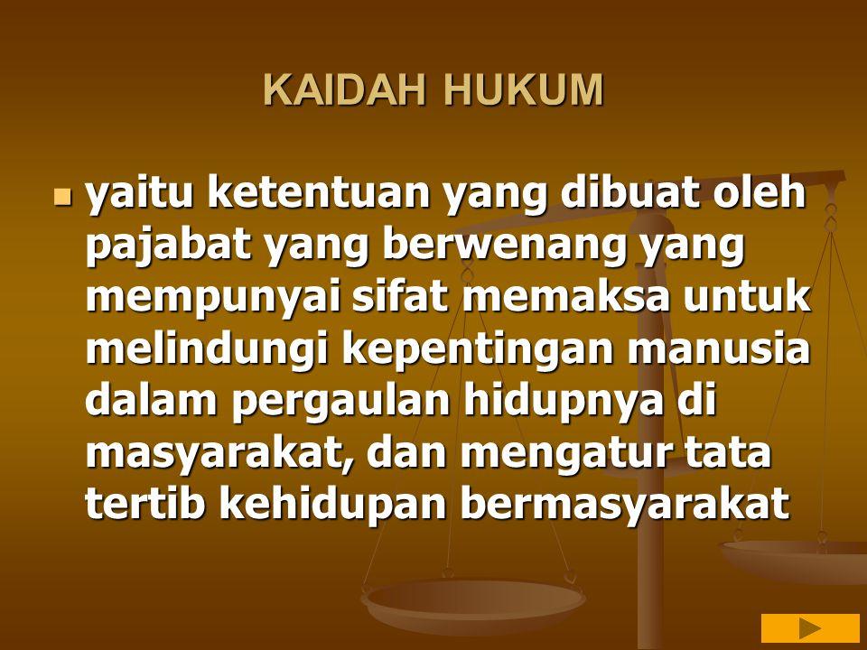 KAIDAH HUKUM
