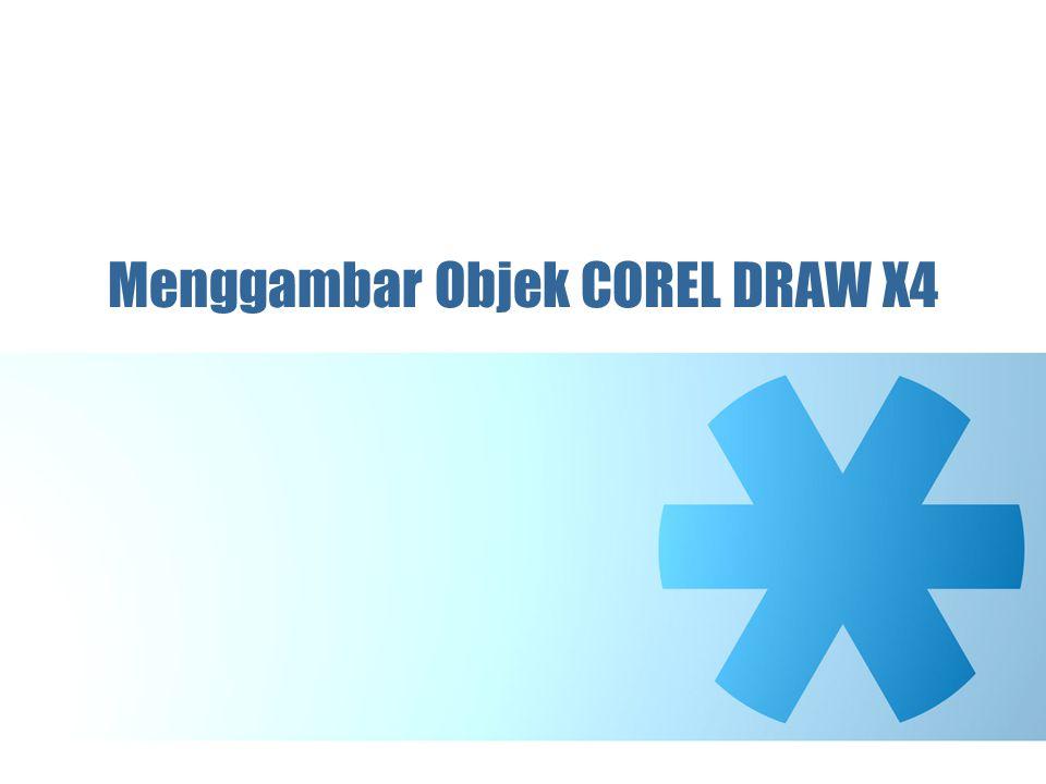 Menggambar Objek COREL DRAW X4
