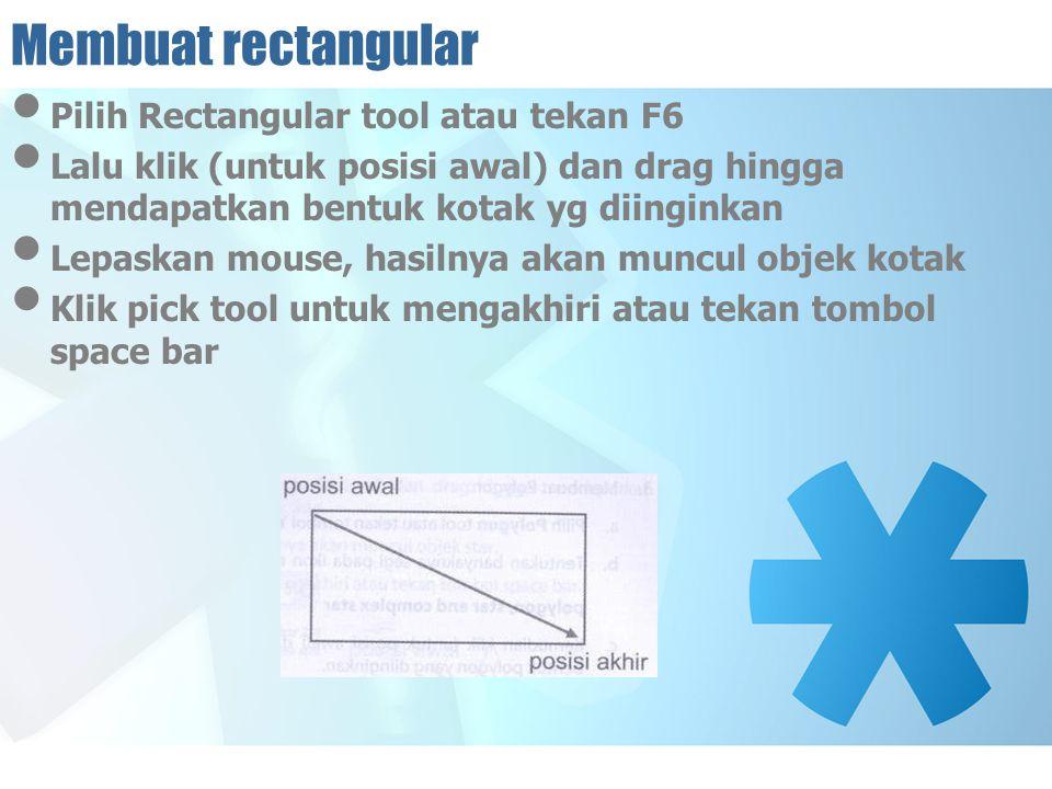 Membuat rectangular Pilih Rectangular tool atau tekan F6