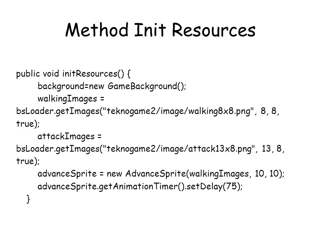 Method Init Resources public void initResources() {