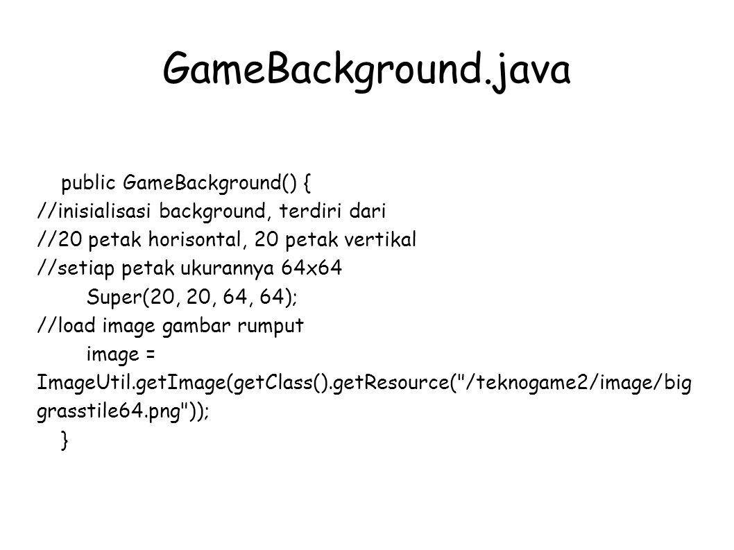 GameBackground.java public GameBackground() {