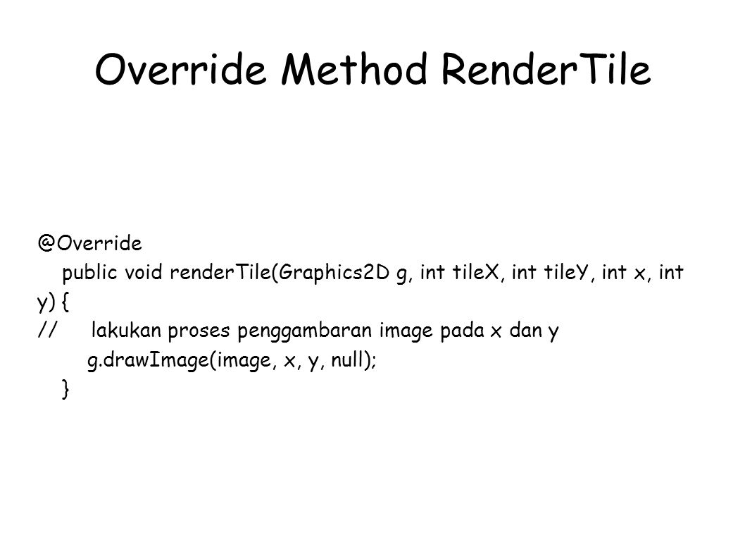 Override Method RenderTile