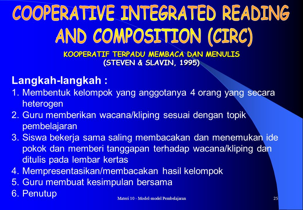COOPERATIVE INTEGRATED READING AND COMPOSITION (CIRC)