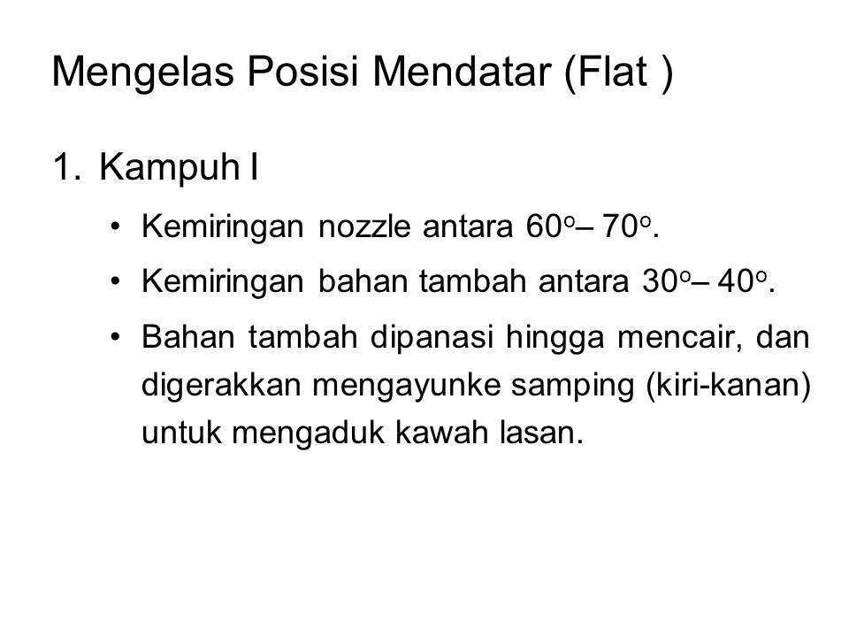 Mengelas Posisi Mendatar (Flat )