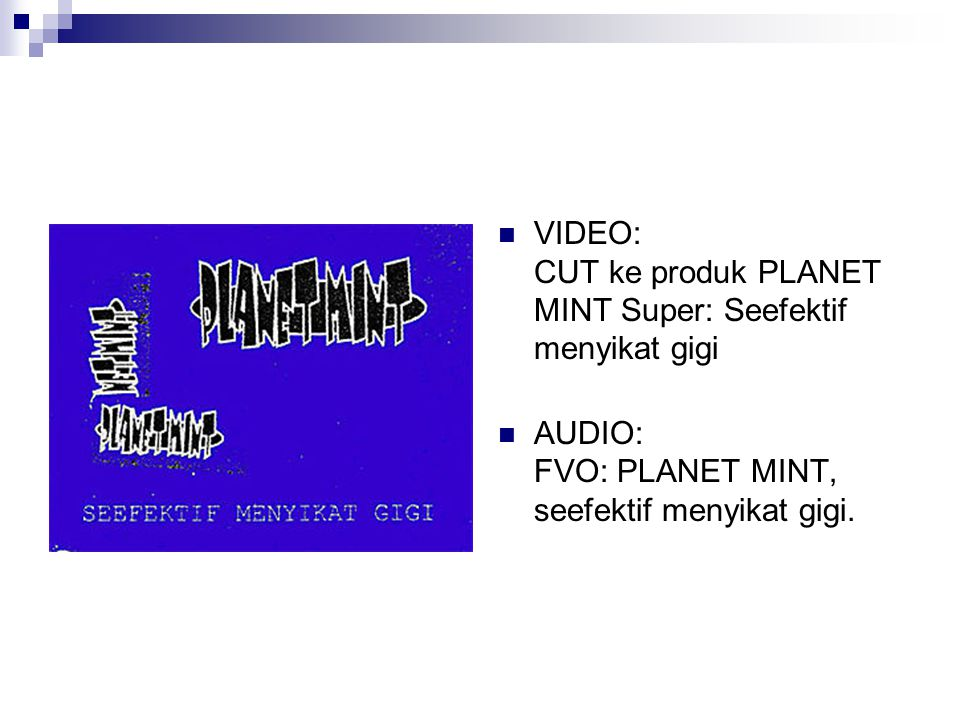 VIDEO: CUT ke produk PLANET MINT Super: Seefektif menyikat gigi