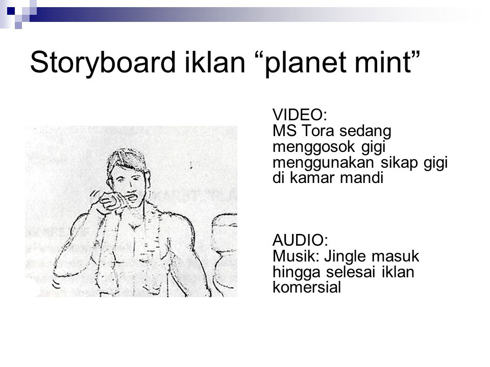Storyboard iklan planet mint