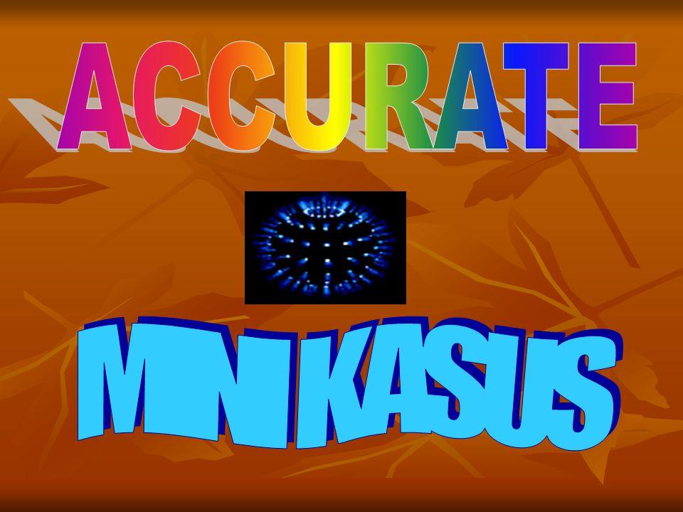ACCURATE MINI KASUS