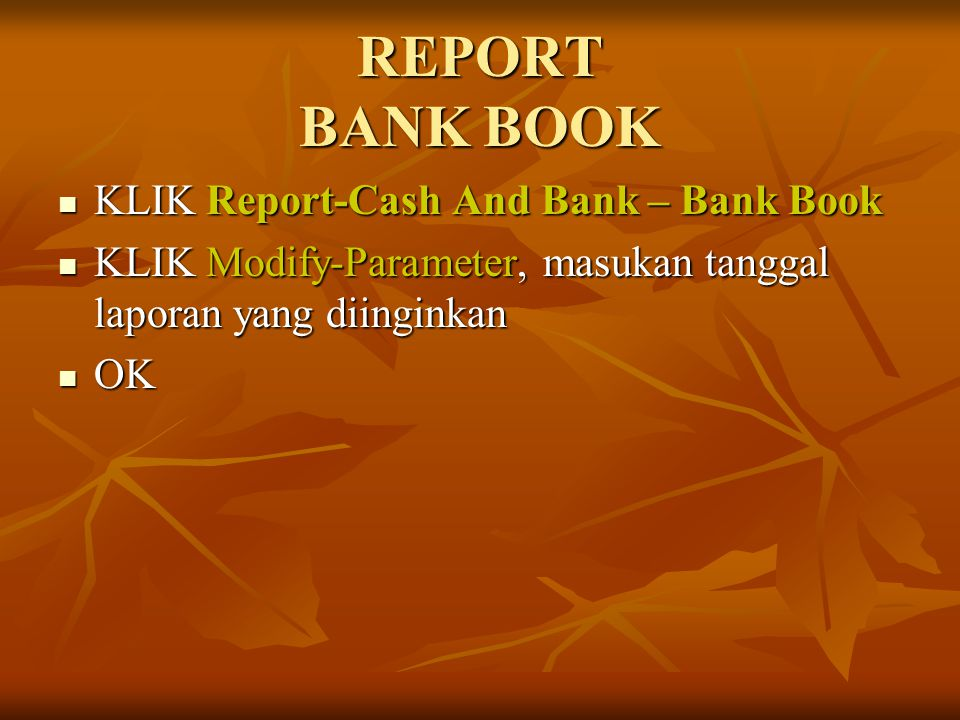 REPORT BANK BOOK KLIK Report-Cash And Bank – Bank Book