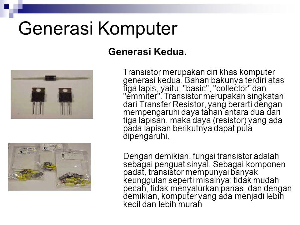 Generasi Komputer Generasi Kedua.